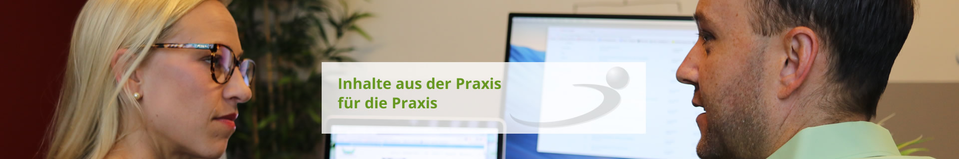Aus der Praxis für die Praxis
